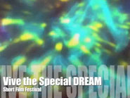 Vive The Special DREAM Short Film Festival